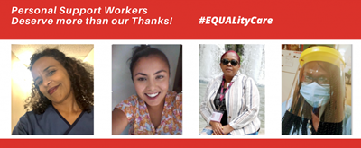 Personal Support Workers deserve more than our thanks! #EQUALityCare